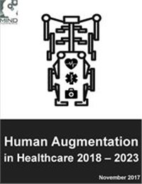 Human Augmentation in Healthcare: Bionics, Organ and Body Part Replacement, Exoskeletons and Robotics 2018 - 2023