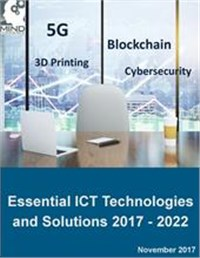 Essential ICT Technologies and Solutions 2017 - 2022