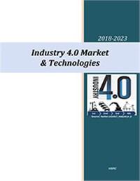 Industry 4.0 Market & Technologies – 2018-2023