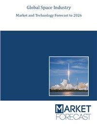 Global Space Industry Market and Technology Forecast to 2026