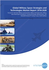 Global Military Space Strategies and Technologies Market Report 2018-2028