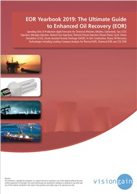 EOR Yearbook 2019: The Ultimate Guide to Enhanced Oil Recovery (EOR)