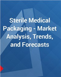 Sterile Medical Packaging - Market Analysis, Trends, and Forecasts