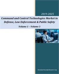 Command and Control Technologies Market in Defense, Law Enforcement & Public Safety - 2020-2025
