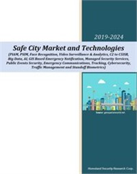 Safe City Market and Technologies - 2020-2024