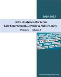 Video Analytics Market in Law Enforcement, Defense & Public Safety – 2020-2025