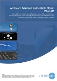 Aerospace Adhesives and Sealants Market 2020-2030