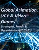 Cover Image- Global Animation, VFX & Video Games: Strategies, Trends & Opportunities (2020-25)