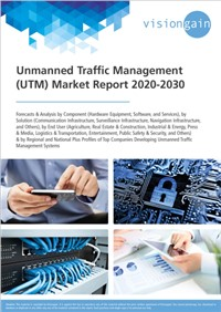 Unmanned Traffic Management (UTM) Market Report 2020-2030