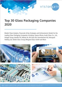 Top 30 Glass Packaging Companies 2020