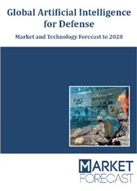 Global Artificial Intelligence for Defense - Market and Technology Forecast to 2028