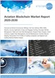 Cover Image- Aviation Blockchain Market Report 2020-2030
