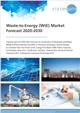 Cover Image- Waste to Energy (WtE) Market Forecast 2020-2030