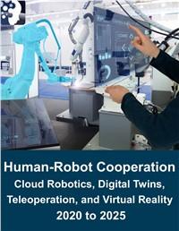 Human-Robot Cooperation Market, 2020 – 2025