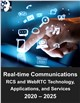 Cover Image- Real-time Communications Market: Rich Communications Services (RCS) and Web Real-time Communications (WebRTC) Technology, Applications, and Services 2020 – 2025