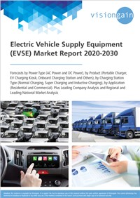 Electric Vehicle Supply Equipment (EVSE) Market Report 2020-2030