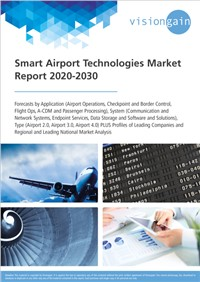 Smart Airport Technologies Market Report 2020-2030