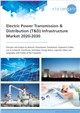 Cover Image- Electric Power Transmission & Distribution (T&D) Infrastructure Market 2020-2030