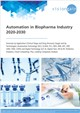 Cover Image- Automation in Biopharma Industry 2020-2030