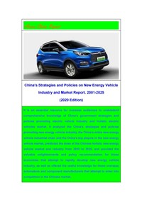 Latest Research Report on China's New Energy Vehicle Market and Industry: 2001-2025 (2020 Edition)