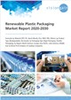 Cover Image- Global Renewable Plastic Packaging Market Research Report 2020-2030 – Market Size, Industry Outlook, Market Forecast Report