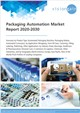 Cover Image- Packaging Automation Market Report 2020-2030