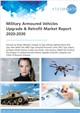 Cover Image- Military Armoured Vehicles Upgrade & Retrofit Market Report 2020-2030