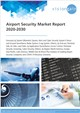Cover Image- Airport Security Market Report 2020-2030