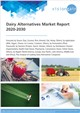 Cover Image - Dairy Alternatives Market Report 2020-2030