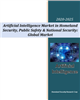 Artificial Intelligence Market with COVID-19 Impact in Homeland Security & Public Safety - 2020-2025