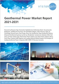 Geothermal Power Market Report 2021-2031