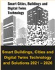 Cover Image- Smart Buildings, Cities and Digital Twins Technology and Solutions 2021 – 2026