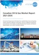 Cover Image- Canadian Oil & Gas Market Report 2021-2035