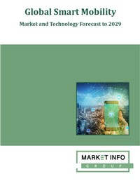 Global Smart Mobility - Market and Technology Market to 2029
