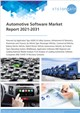Automotive Software Market Report 2021-2031