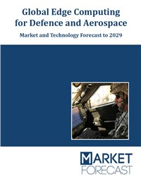 Global Edge Computing for Defense and Aerospace - Market and Technology Forecast to 2029