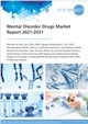 Cover Image - Mental Disorder Drugs Market Report 2021-2031