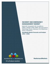 Emergency Management and Incident Management Market (Web-EOC, Geospatial, ENS, Surveillance, CBRNE, ...